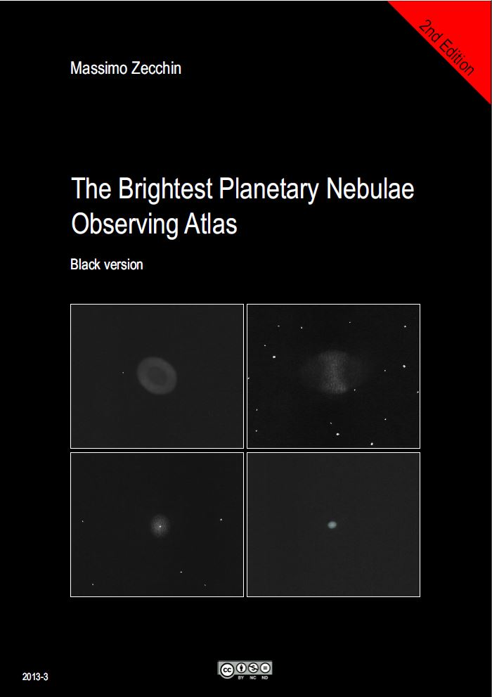 The Brightest Planetary Nebulae Observing Atlas (2nd Ed) Black - Courtesy of Massimo Zecchin